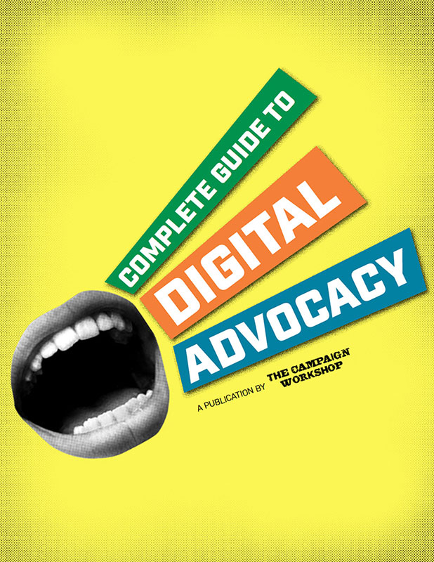 Complete Guide to Digital Advocacy